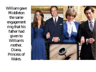 William gave Middleton the same engagement ring that his father had given to