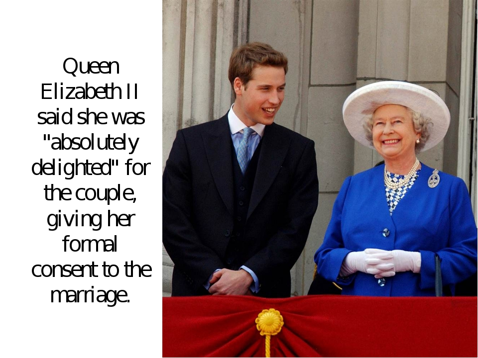 "Queen Elizabeth II said she was ""absolutely delighted"" for the couple, giving..."