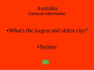 Australia General Information What's the full name of Australia? The Commonwe