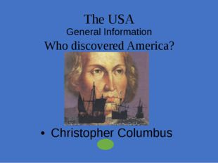 The USA General Information Which holiday is celebrated on the forth Thursday