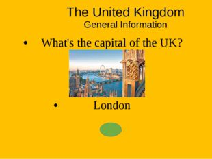 The United Kingdom General Information What's the full name of the country? T