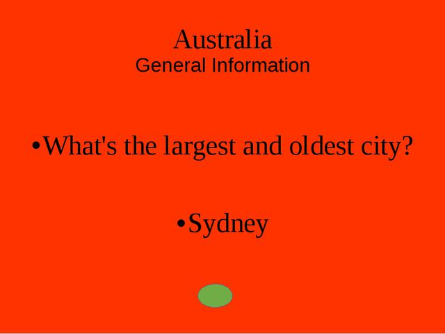 Australia General Information What's the full name of Australia? The Commonwe...