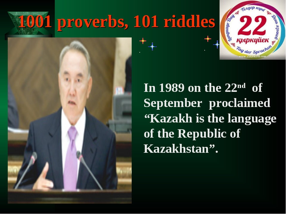"""1001 proverbs, 101 riddles In 1989 on the 22nd of September proclaimed """"Kazak..."""