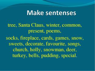 tree, Santa Claus, winter, common, present, poems, socks, fireplace, cards, g