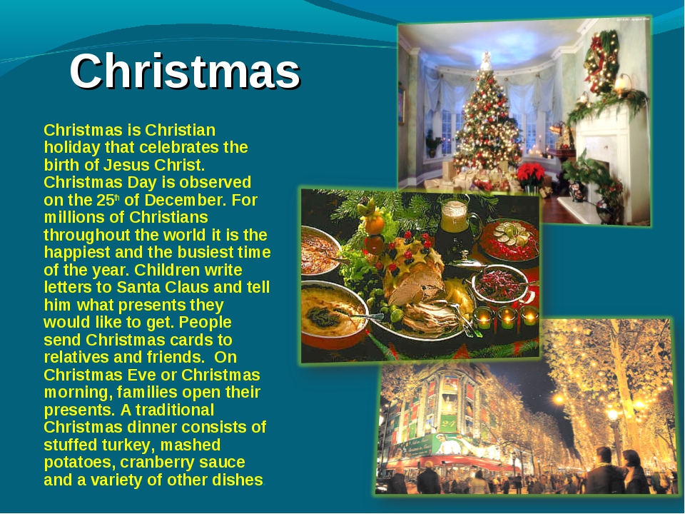 Christmas Christmas is Christian holiday that celebrates the birth of Jesus...