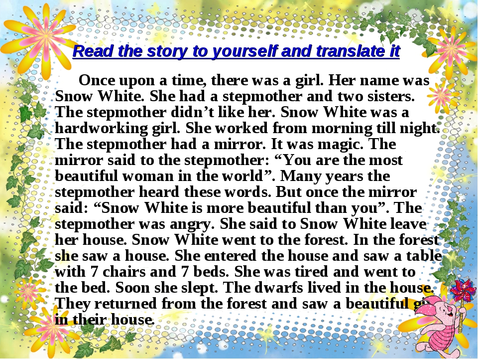 Read the story to yourself and translate it Once upon a time, there was a gir...