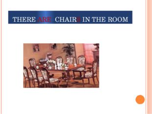 THERE ARE CHAIRS IN THE ROOM