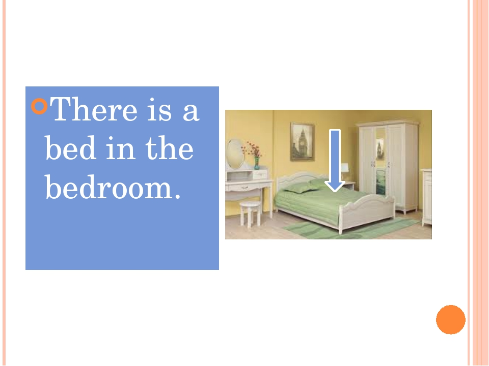 There is a bed in the bedroom.