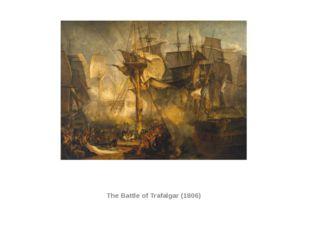 The Battle of Trafalgar (1806)