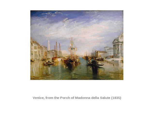Venice, from the Porch of Madonna della Salute (1835)