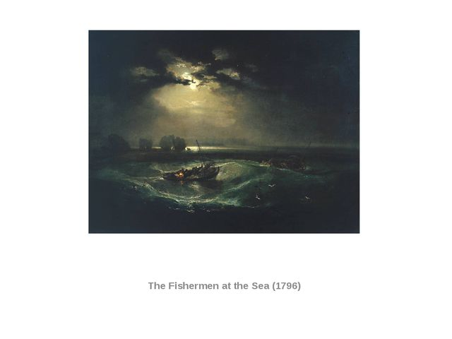 The Fishermen at the Sea (1796)