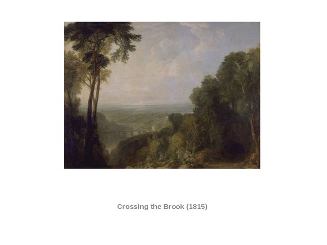 Crossing the Brook (1815)