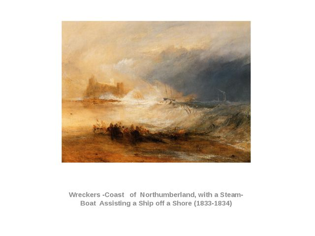 Wreckers -Coast of Northumberland, with a Steam-Boat Assisting a Ship off a...