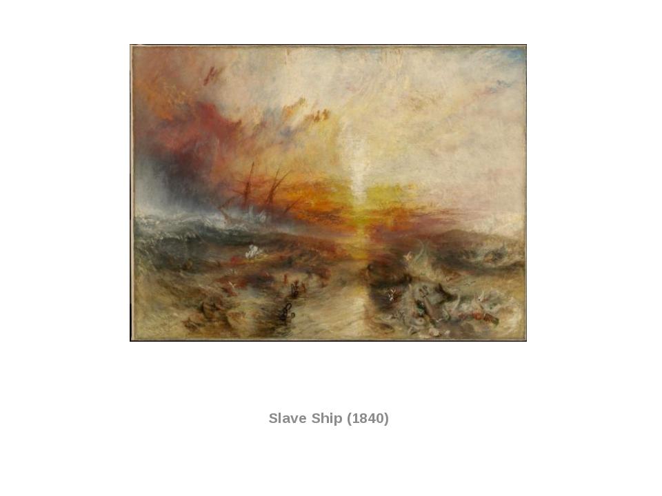 Slave Ship (1840)