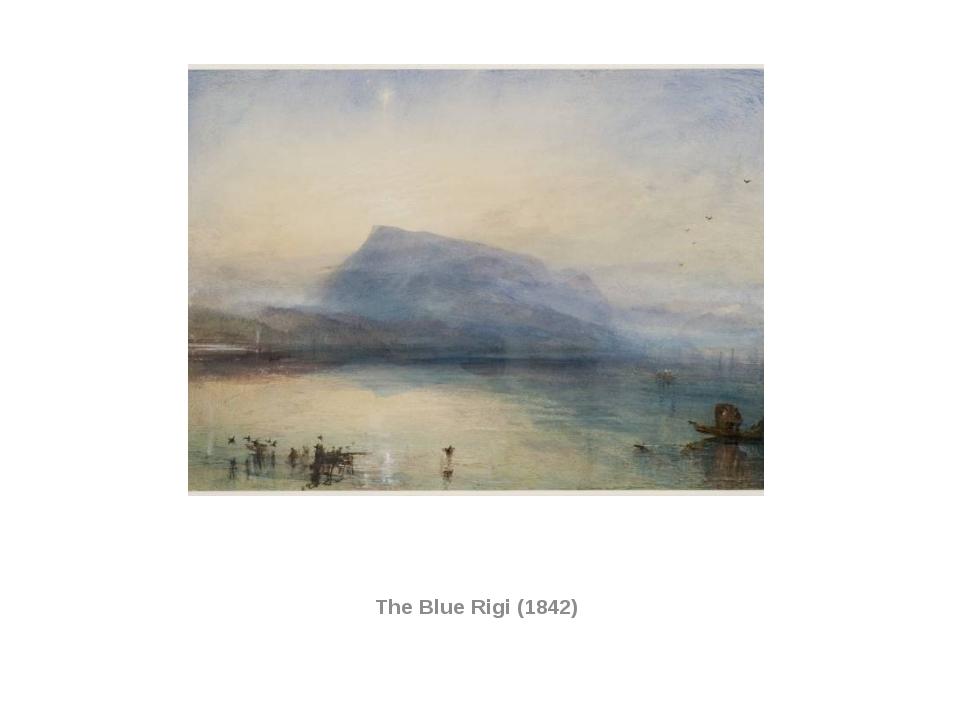 The Blue Rigi (1842)