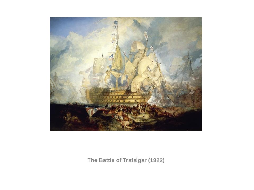 The Battle of Trafalgar (1822)