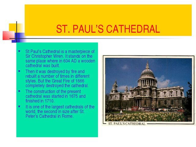 ST. PAUL'S CATHEDRAL St Paul's Cathedral is a masterpiece of Sir Christopher...