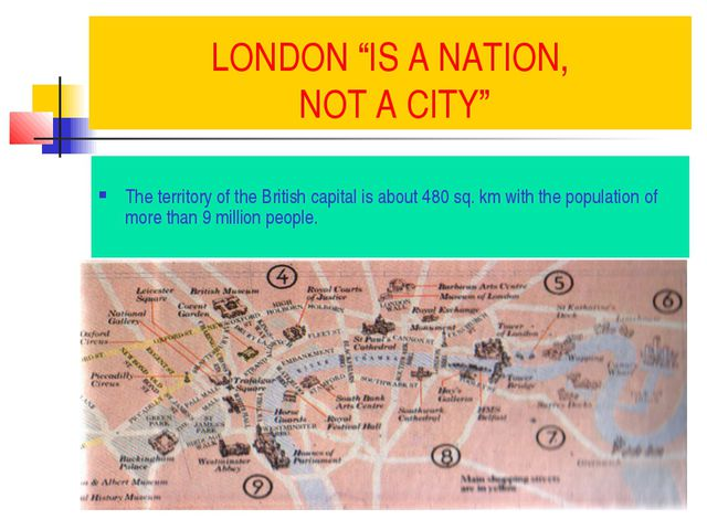 "LONDON ""IS A NATION, NOT A CITY"" The territory of the British capital is abou..."