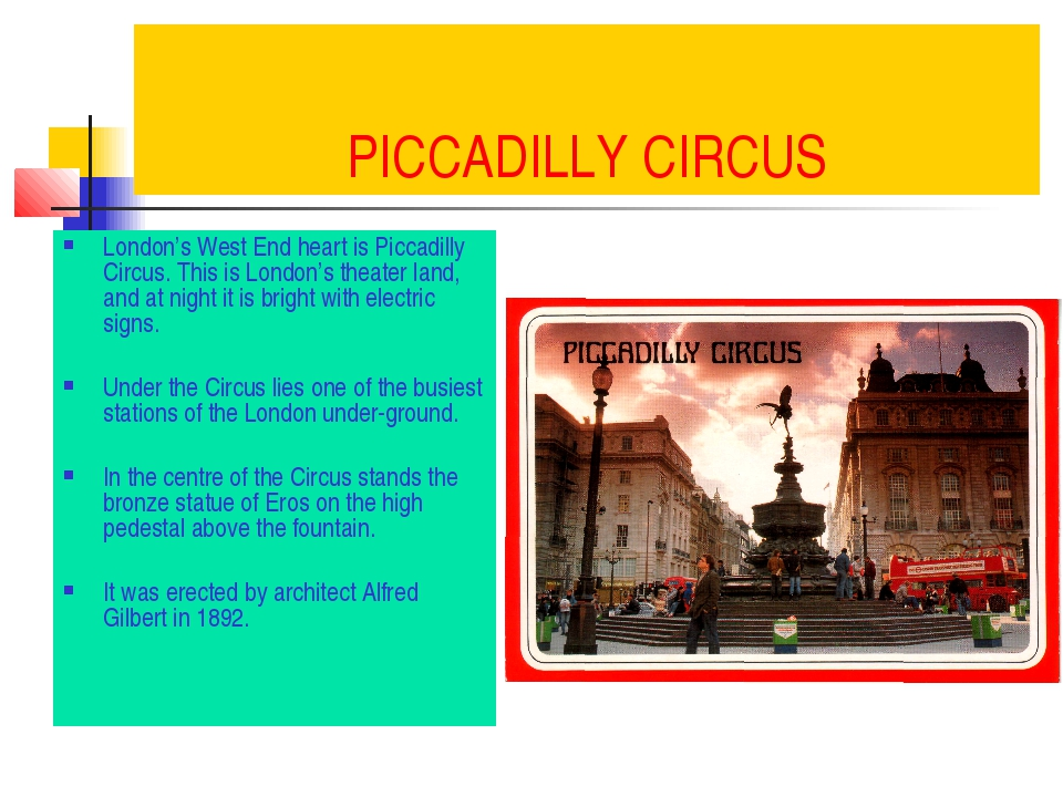 PICCADILLY CIRCUS London's West End heart is Piccadilly Circus. This is Londo...