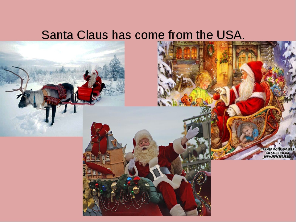 Santa Claus has come from the USA.