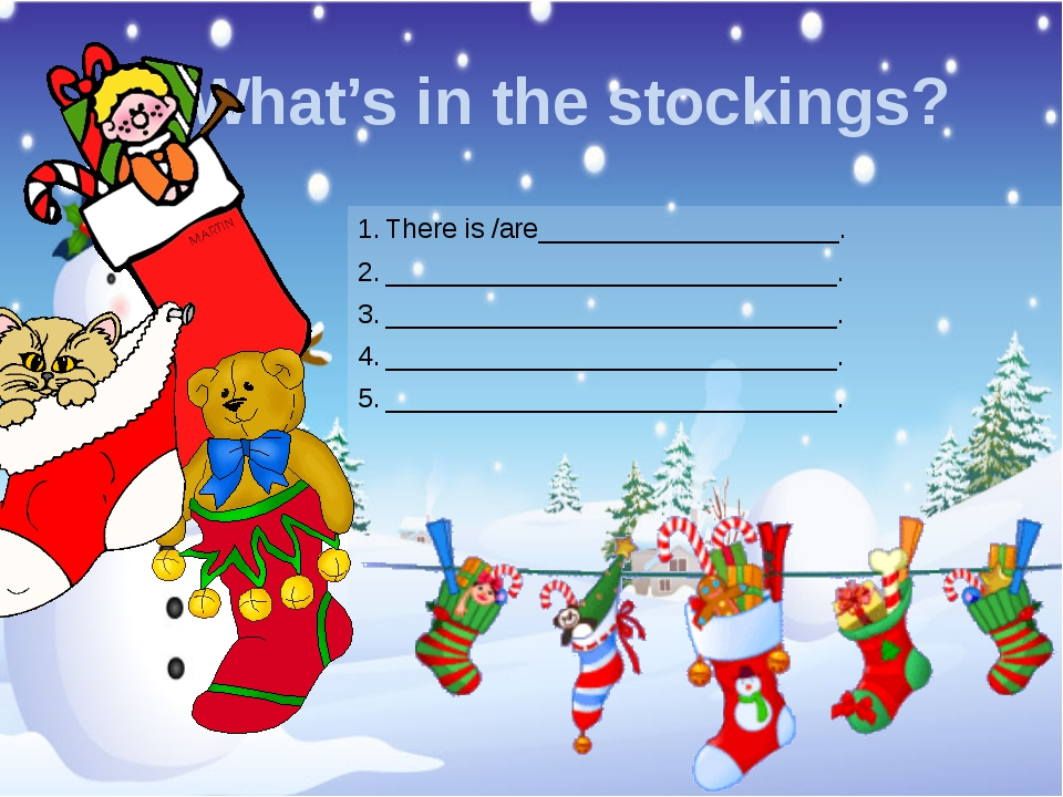 What's in the stockings? There is /are____________________. _________________...