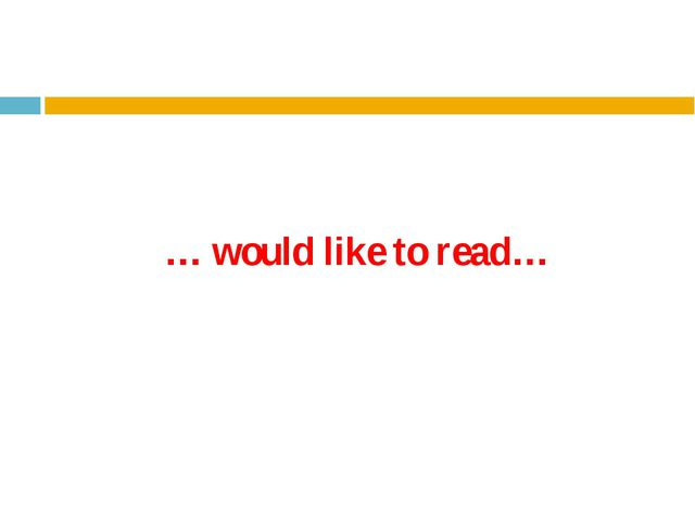 … would like to read…