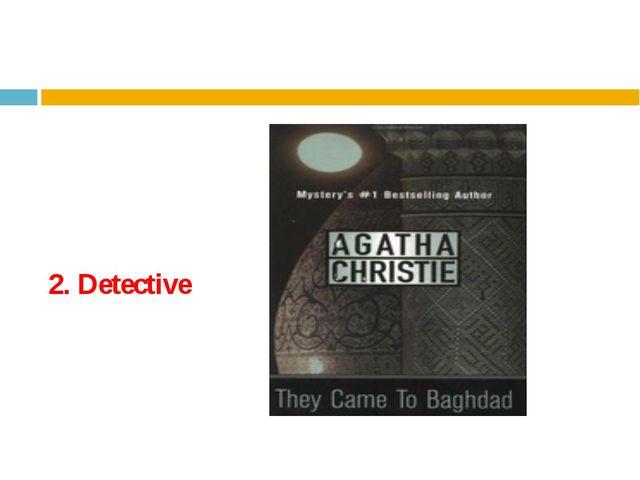 2. Detective