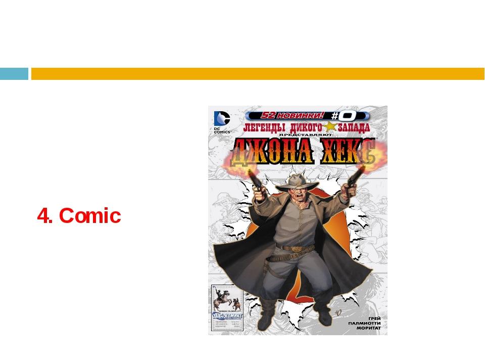 4. Comic