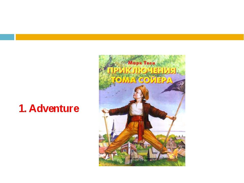 1. Adventure