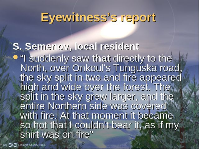 """Eyewitness's report S. Semenov, local resident """"I suddenly saw that directly..."""