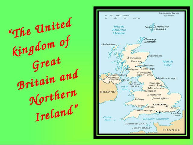 """The United kingdom of Great Britain and Northern Ireland"""