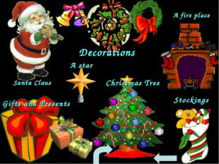 Santa Claus Decorations Gifts and Presents A star Christmas Tree A fire place