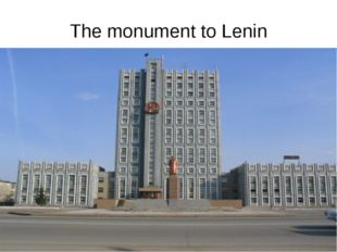 The monument to Lenin