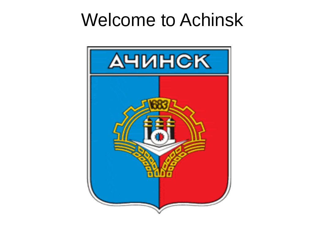 Welcome to Achinsk