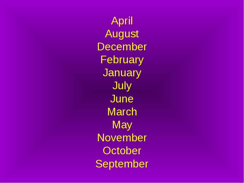 April August December February January July June March May November October S...