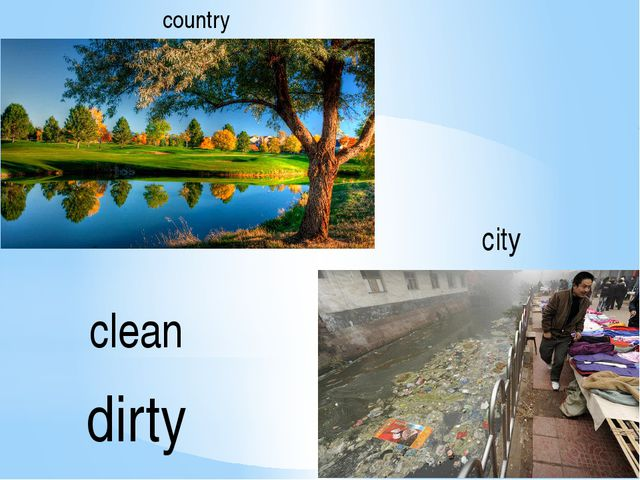 country city dirty clean