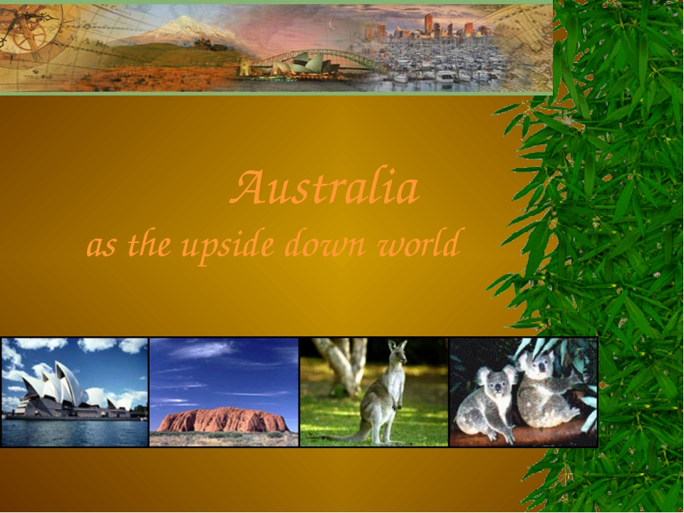 Australia as the upside down world