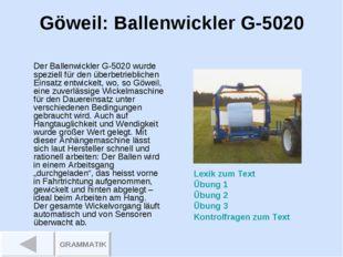 Göweil: Ballenwickler G-5020 Der Ballenwickler G-5020 wurde speziell für den