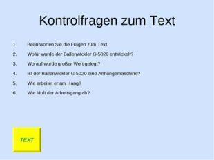 Kontrolfragen zum Text Beantworten Sie die Fragen zum Text. Wofür wurde der B