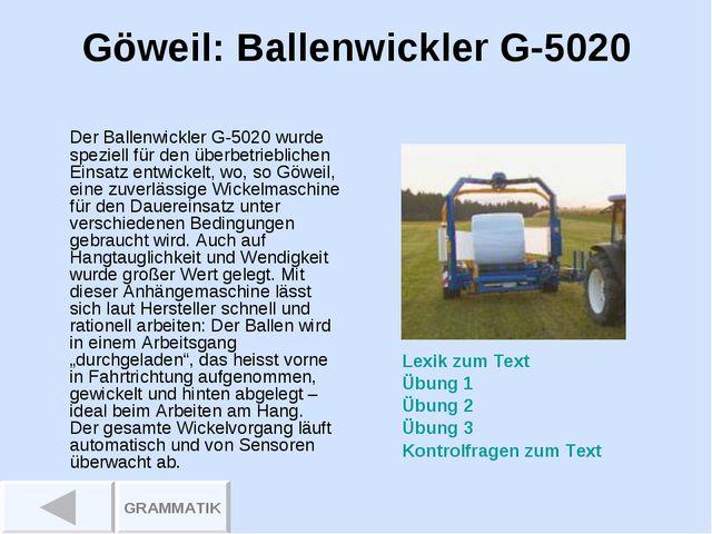 Göweil: Ballenwickler G-5020 Der Ballenwickler G-5020 wurde speziell für den...
