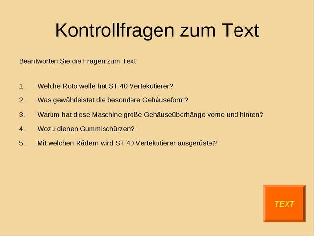 Kontrollfragen zum Text Beantworten Sie die Fragen zum Text Welche Rotorwelle...