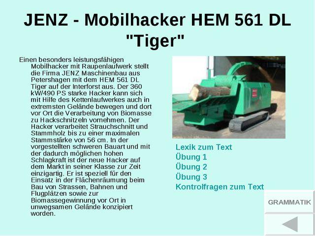 "JENZ - Mobilhacker HEM 561 DL ""Tiger"" Einen besonders leistungsfähigen Mobilh..."