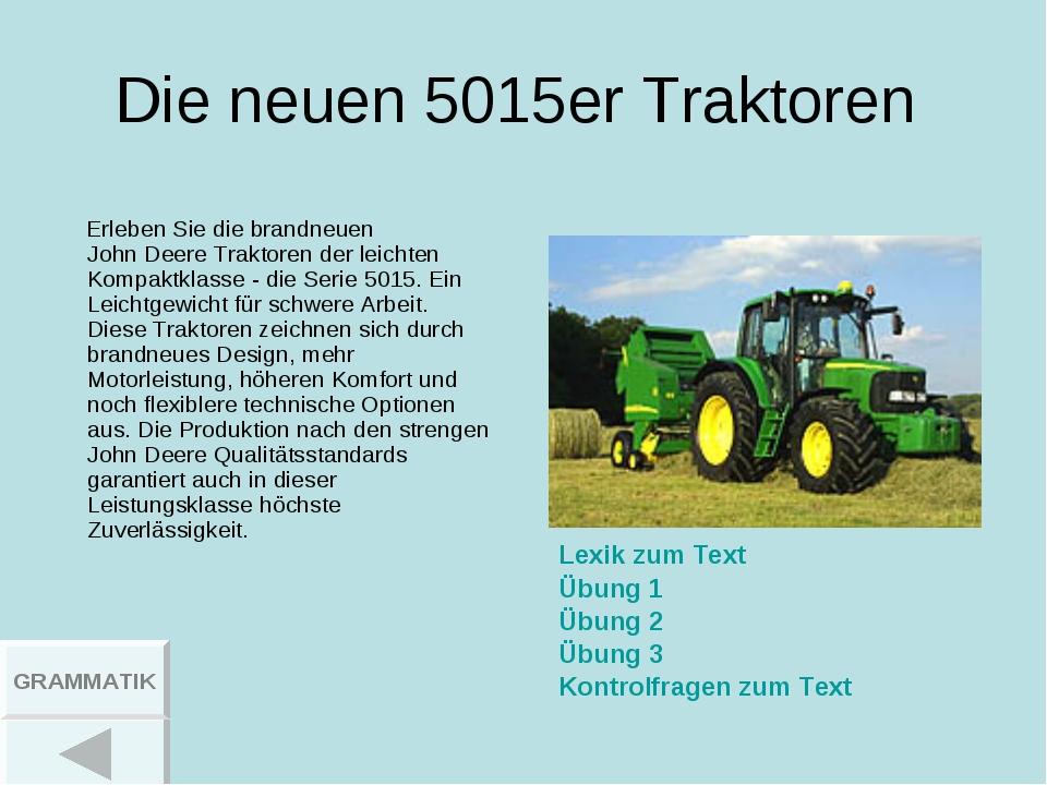 Die neuen 5015er Traktoren Erleben Sie die brandneuen JohnDeere Traktoren de...