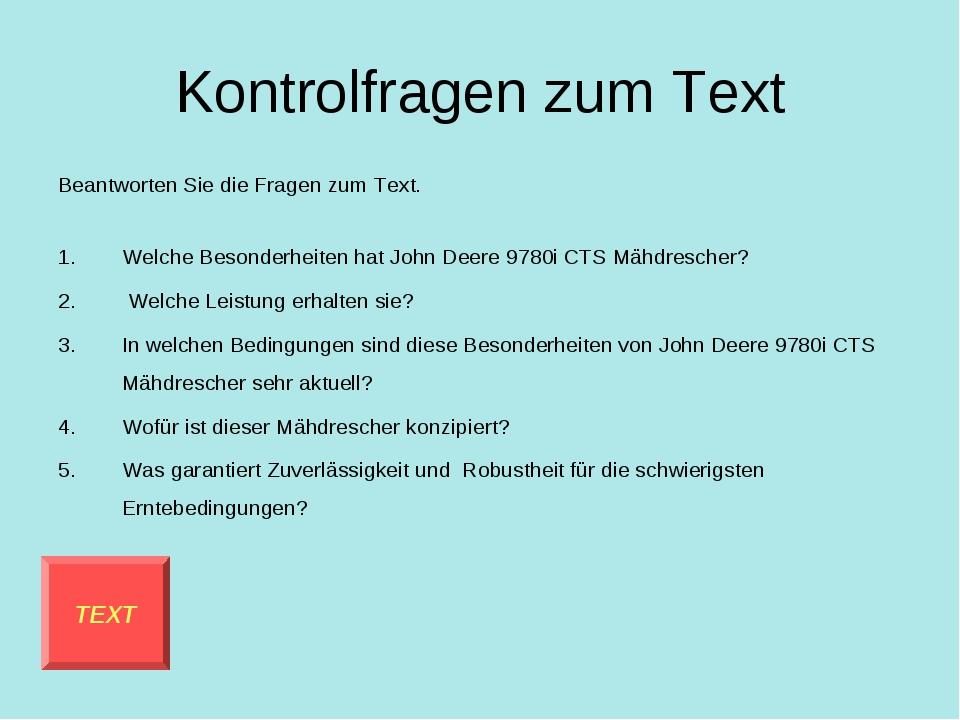 Kontrolfragen zum Text Beantworten Sie die Fragen zum Text. Welche Besonderhe...