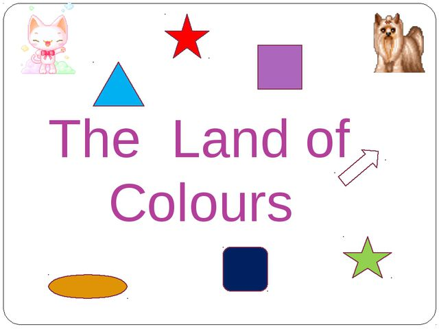 The Land of Colours