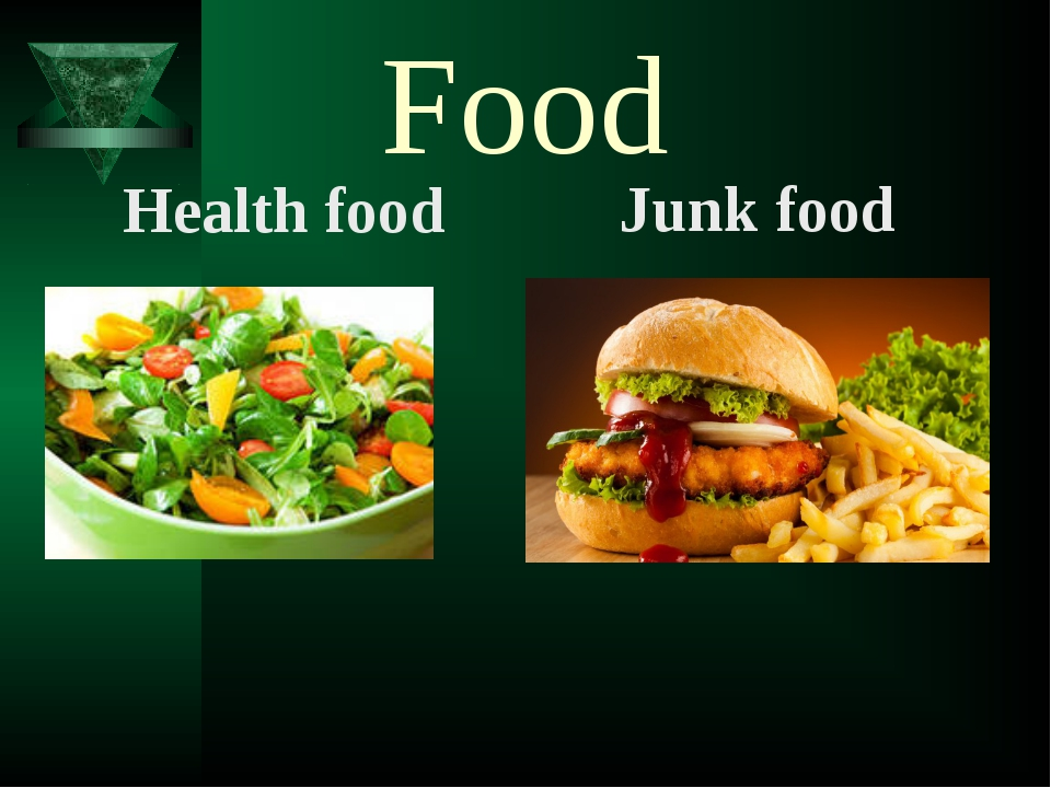 Food Health food Junk food