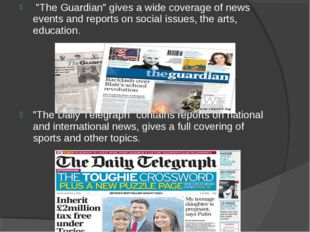 """The Guardian"" gives a wide coverage of news events and reports on social is"