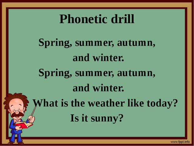 Phonetic drill Spring, summer, autumn, and winter. Spring, summer, autumn, an...