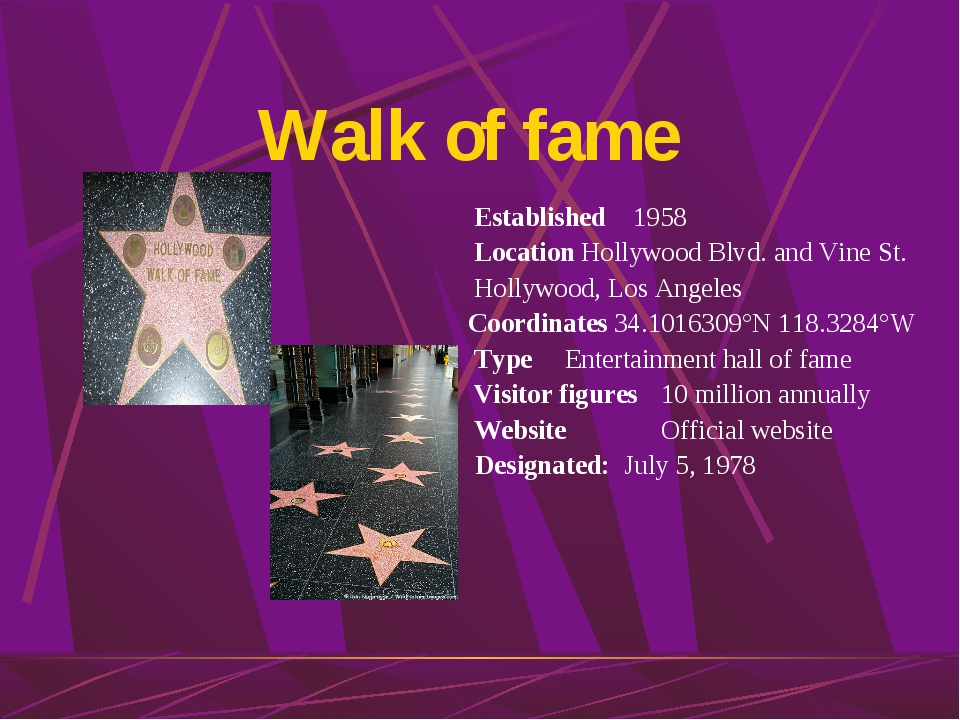 Walk of fame Established 1958 Location Hollywood Blvd. and Vine St. Hollywood...