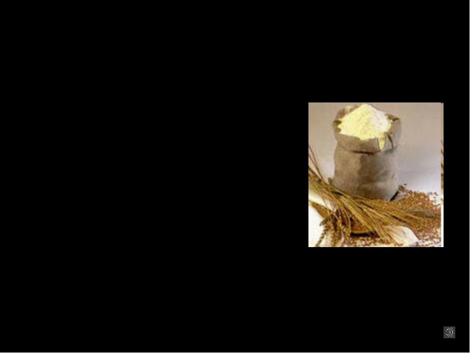 Основные виды муки: Пшеничная - получают из зерна мягкой пшеницы Ржаная - пол...